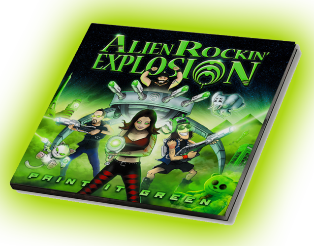 Alien Rockin' Explosion 'Paint it Green' CD